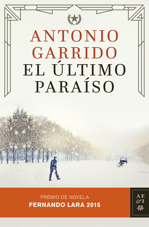El último paraiso - Antonio Garrido Portada