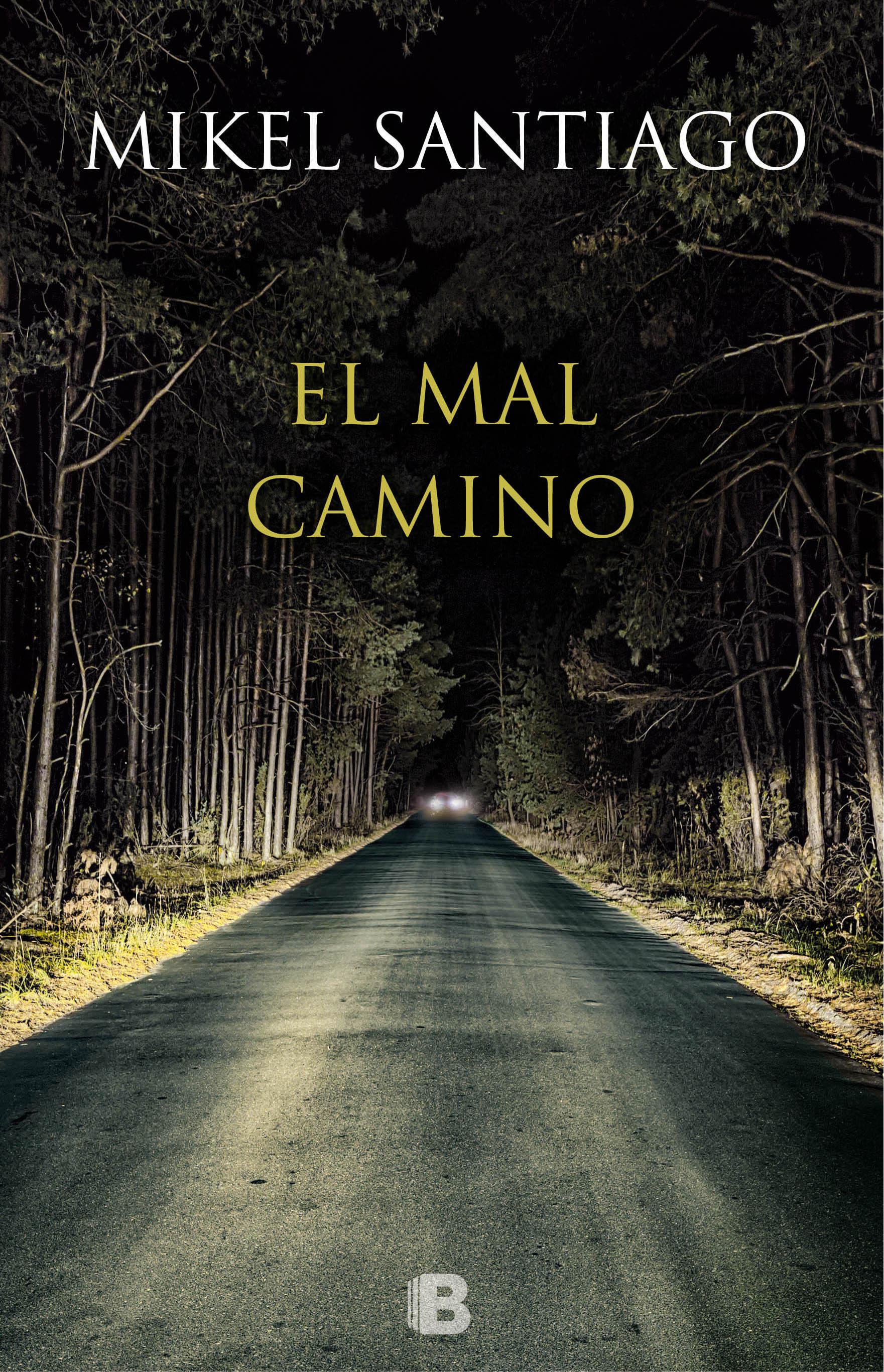 El mal camino - Mikel Santiago Portada