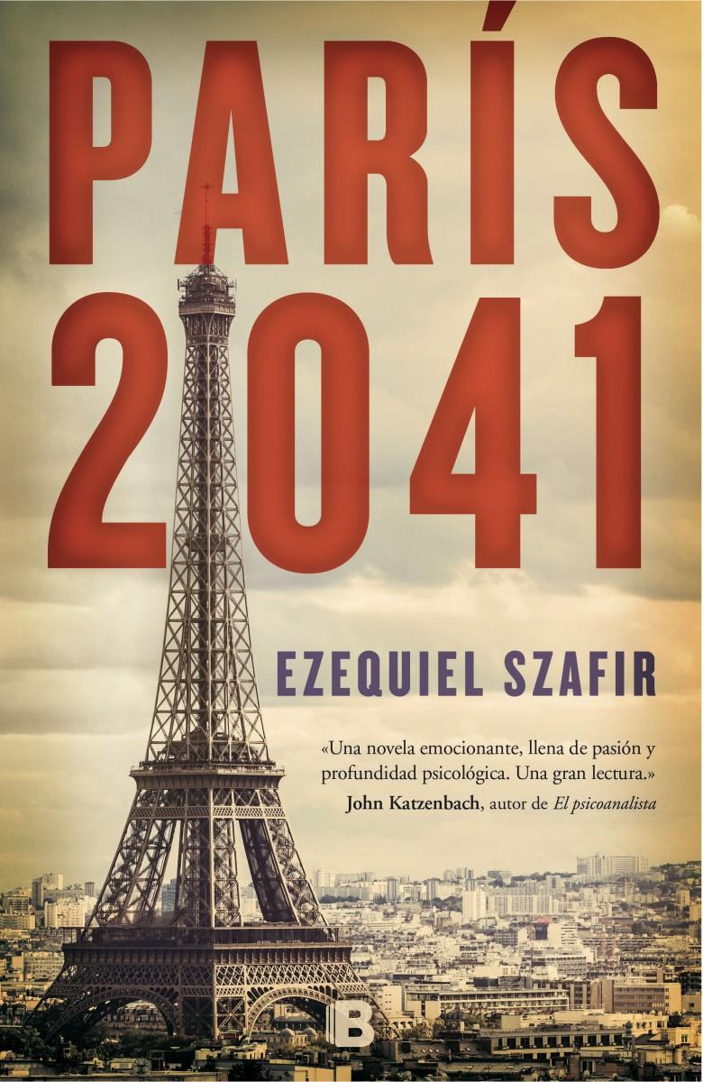 Paris 2041 - Ezequiel Szafir Portada