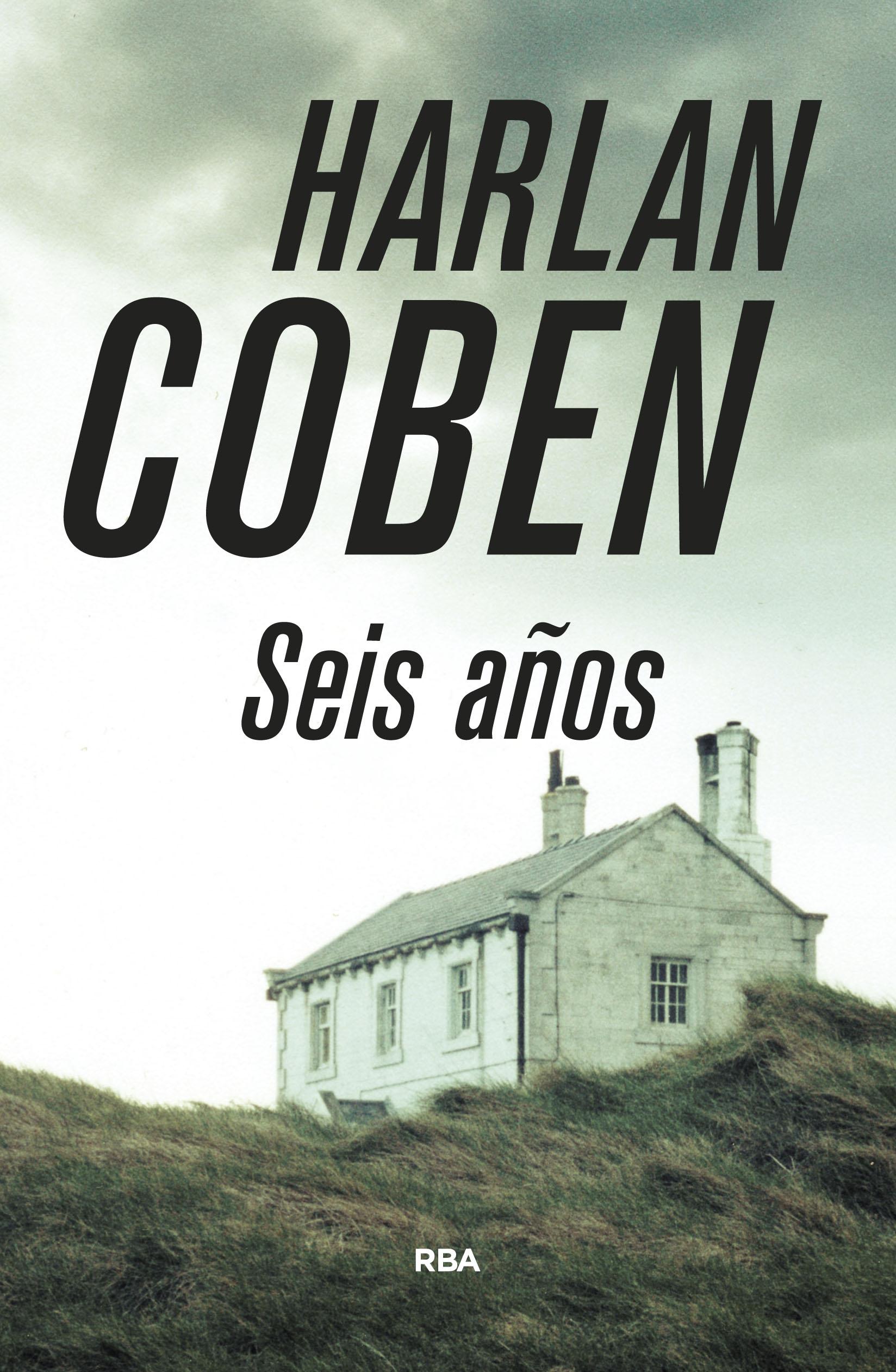 Seis años Harlan Coben Portada