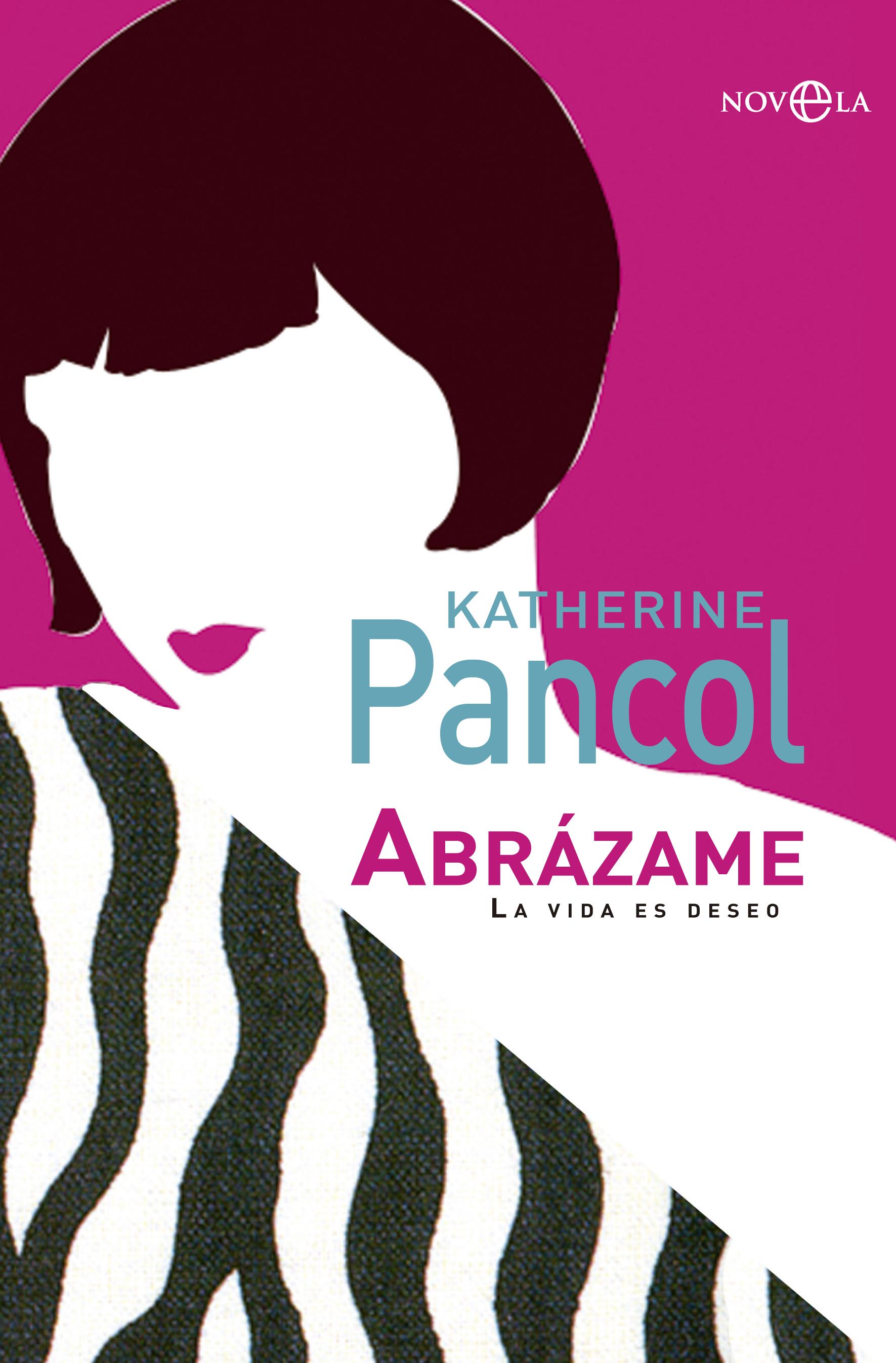 Abrázame - Katherine Pancol Portada