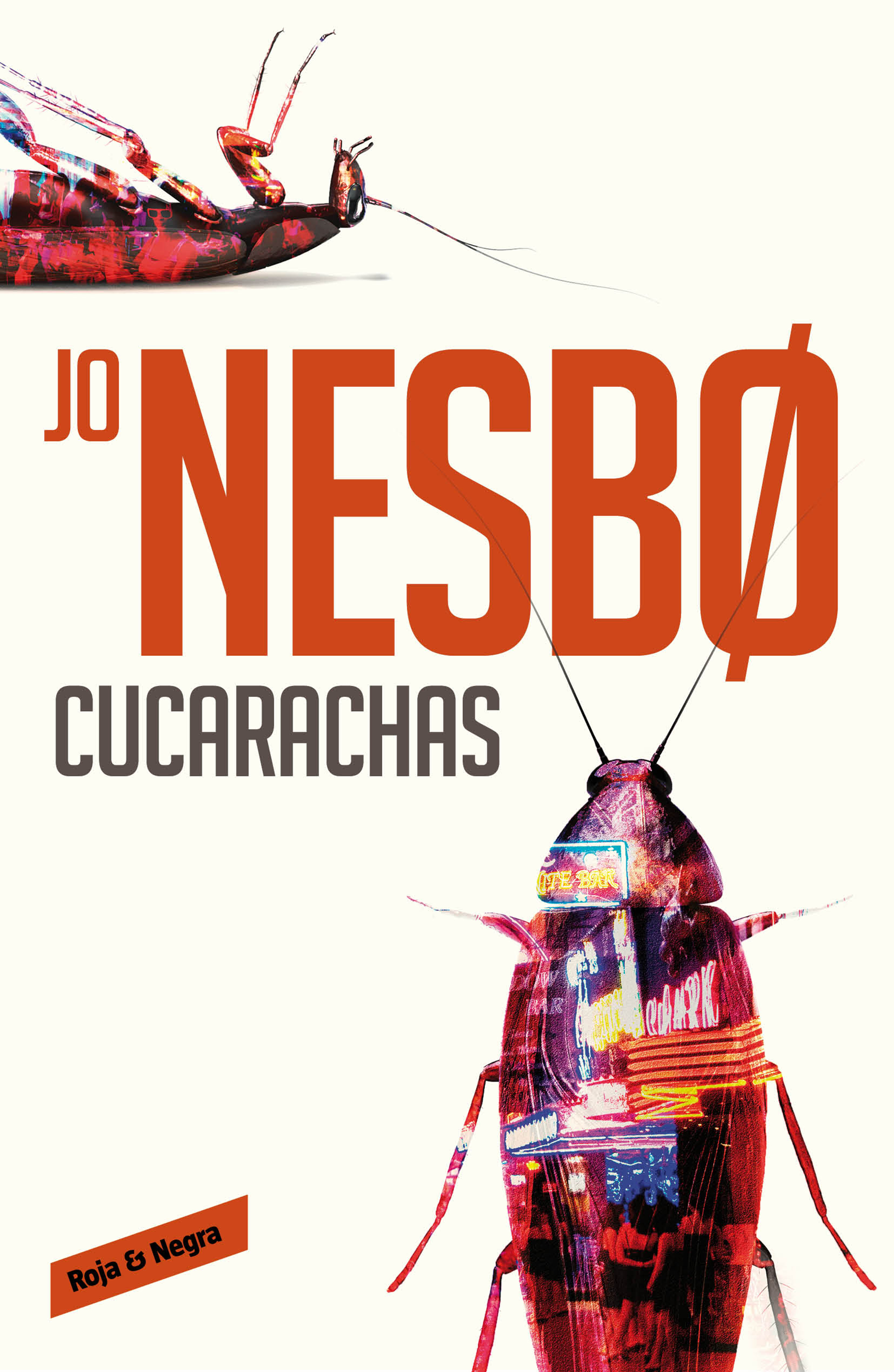 Cucarachas - Serie Harry Hole - Jo Nesbo (Portada)