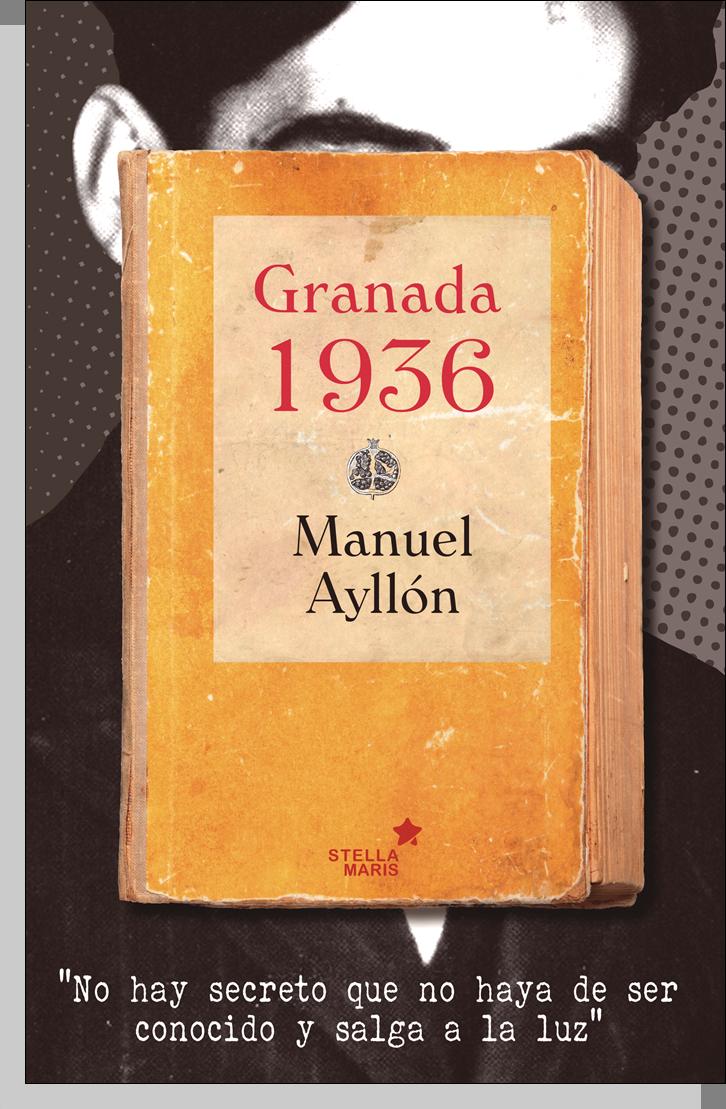 Granada 1936 - Manuel Ayllón Portada