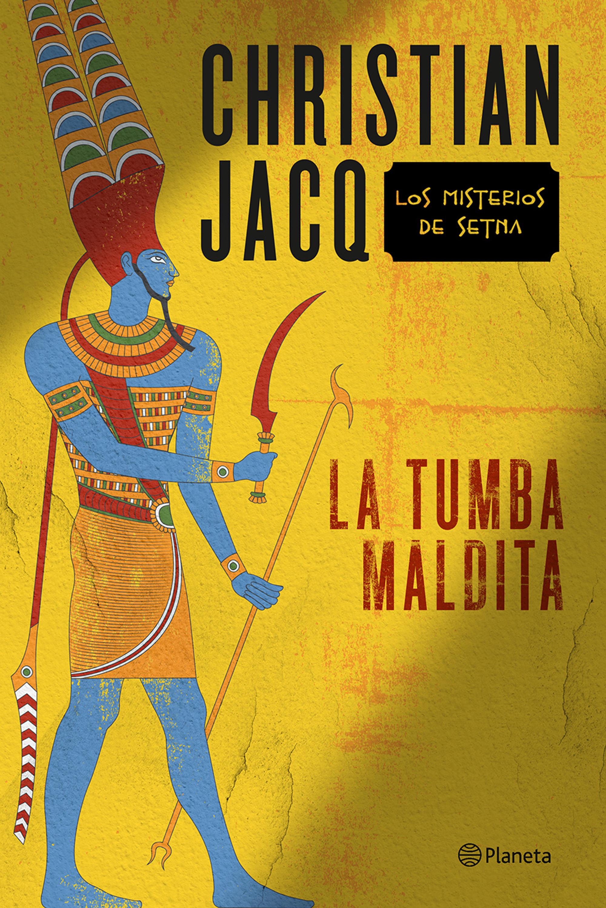 La tumba maldita - Christian Jacq Portada
