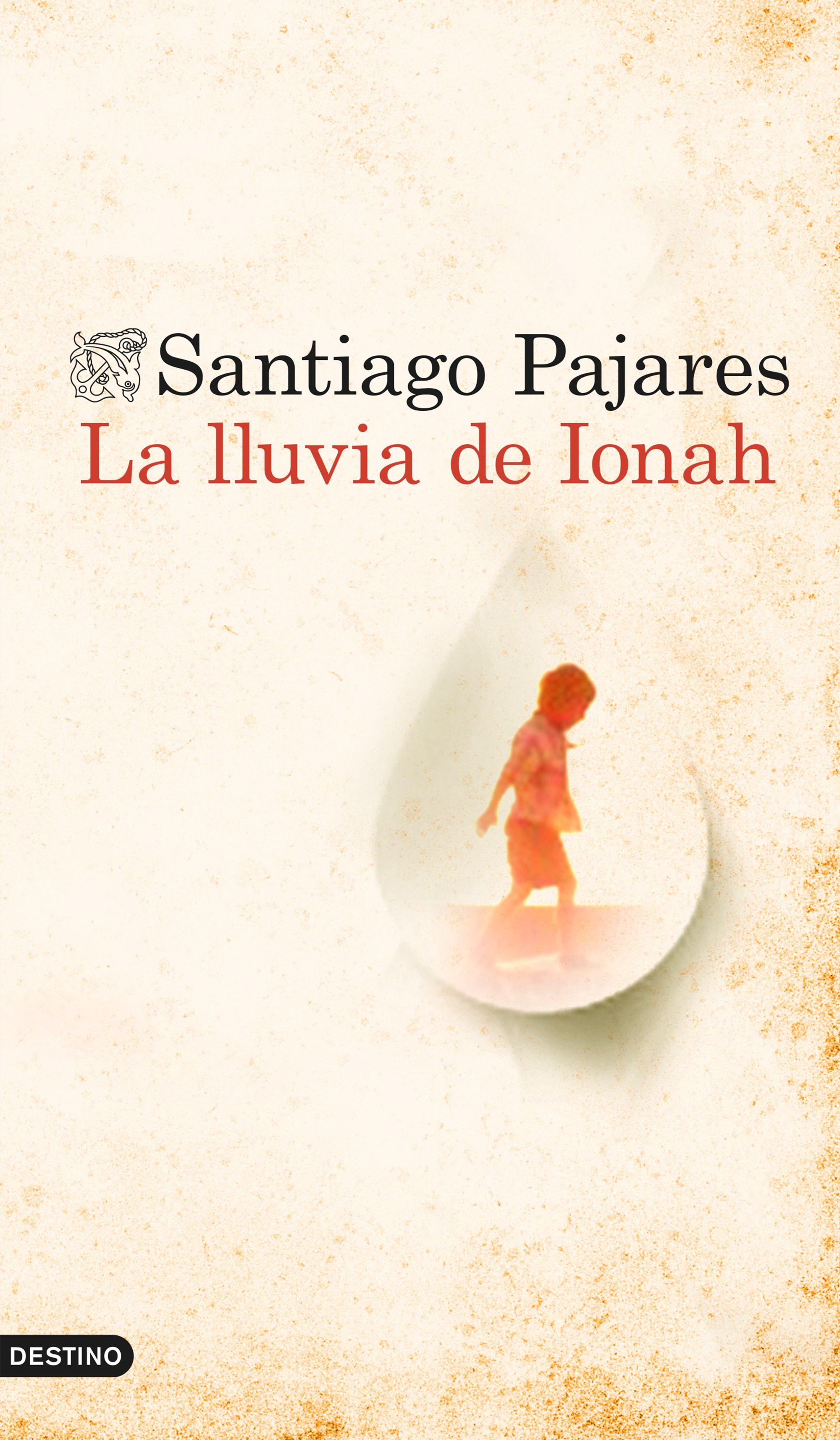 La lluvia de Ionah - Santiago Pajares Portada