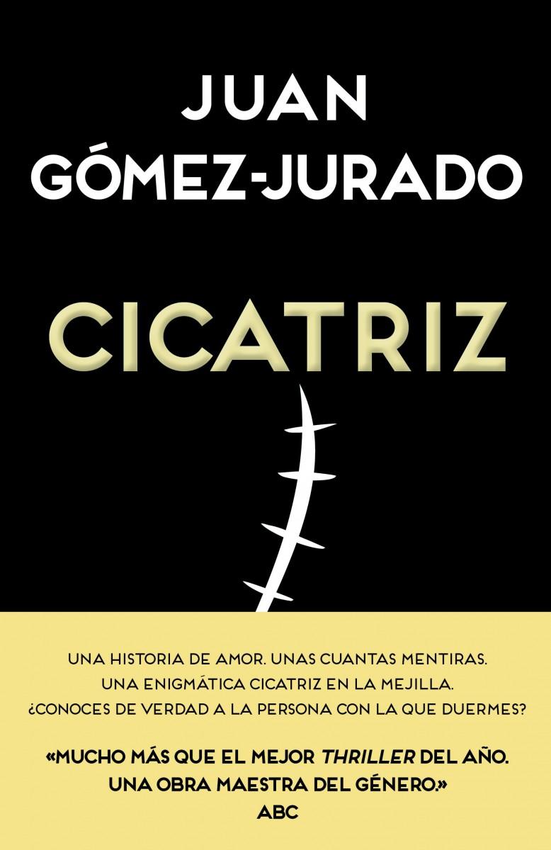 Cicatriz - Juan Gómez-Jurado Portada