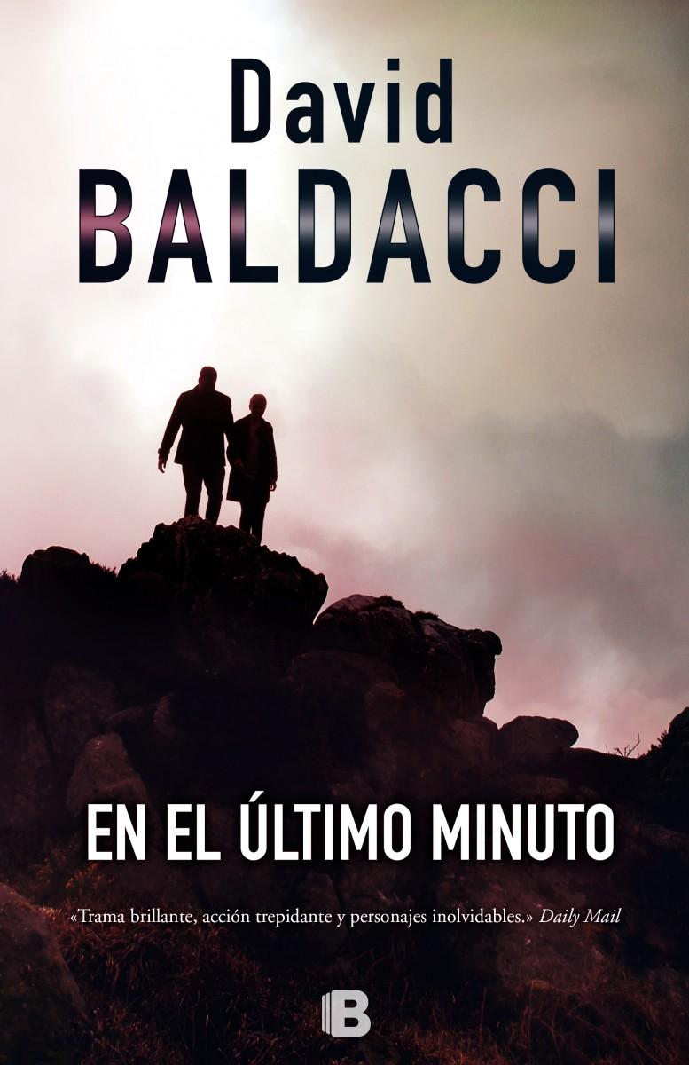 En el ultimo minuto - David Baldacci Portada