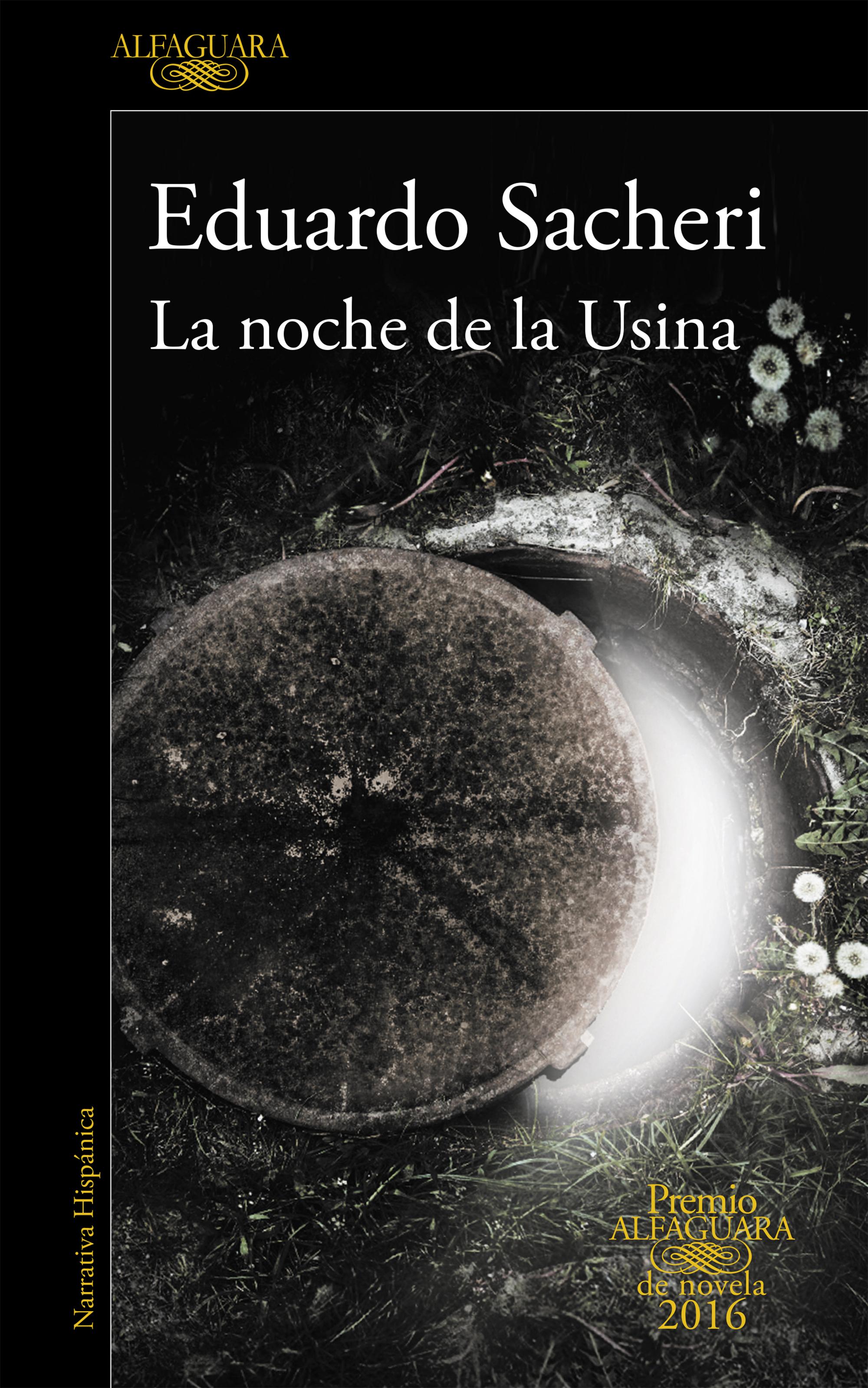 La noche de la Usina - Eduardo Sacheri Portada