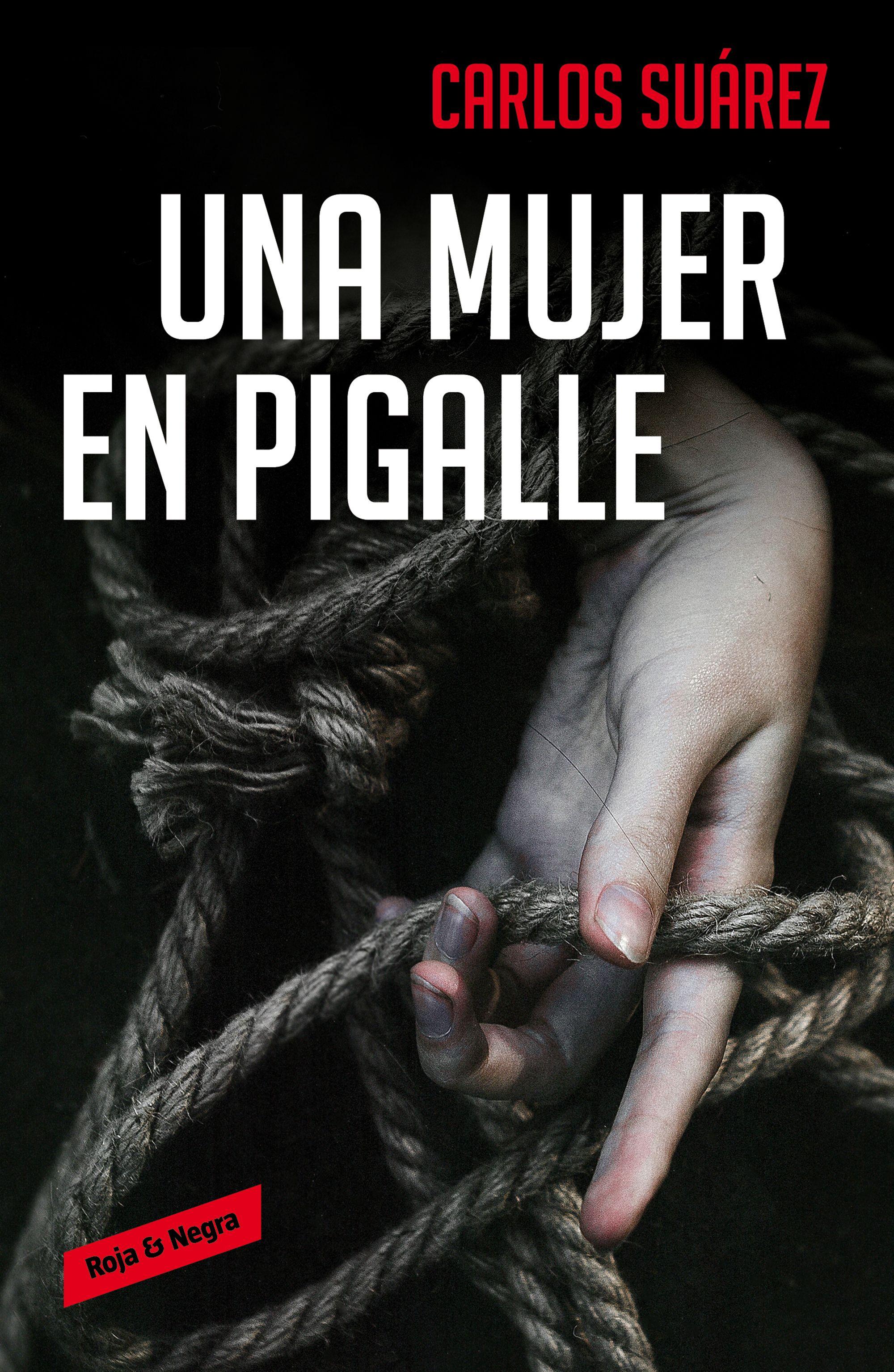 Una mujer en Pigalle - Carlos Suarez Portada