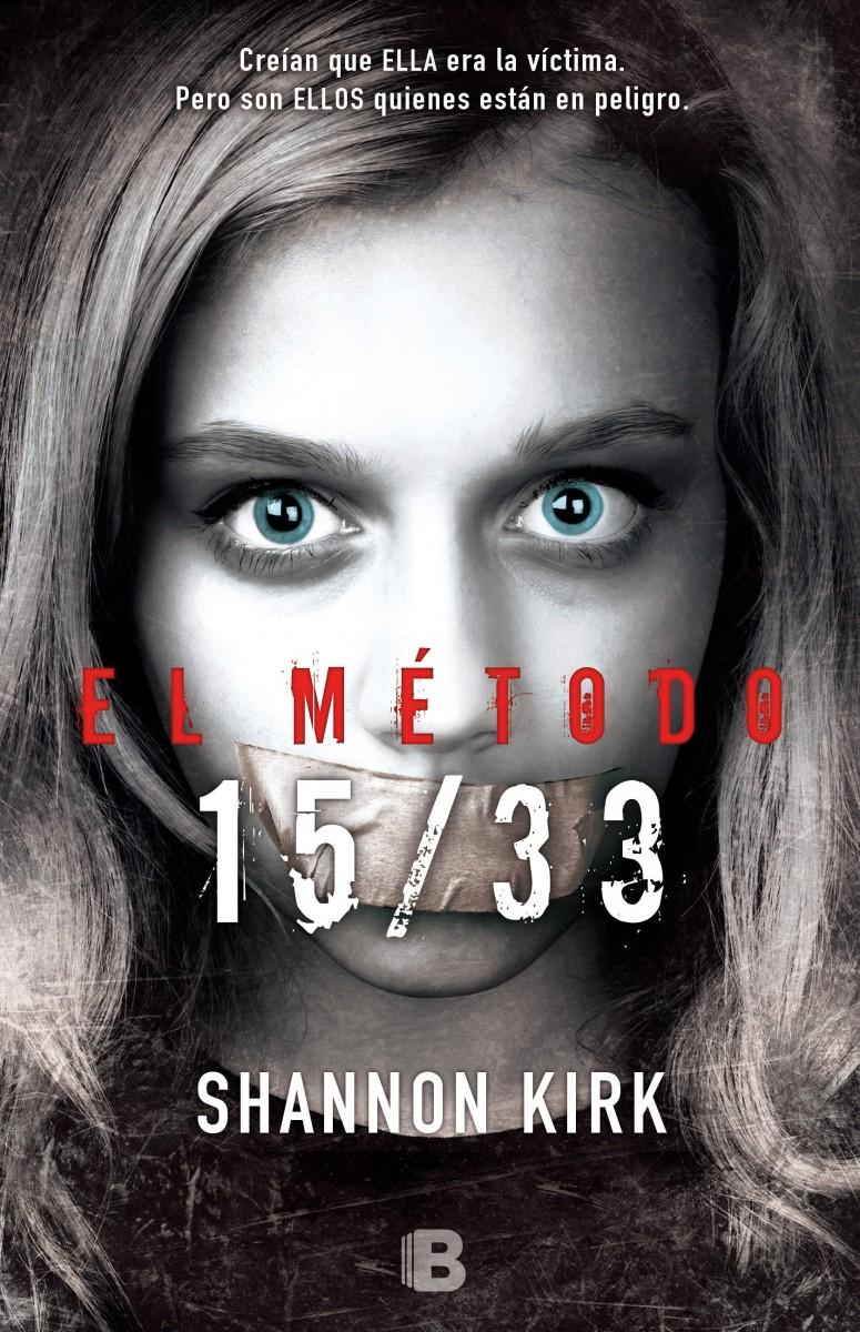 El Metodo 15-33 - Shannon Kirk