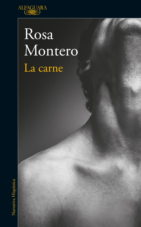 La Carne - Rosa Montero