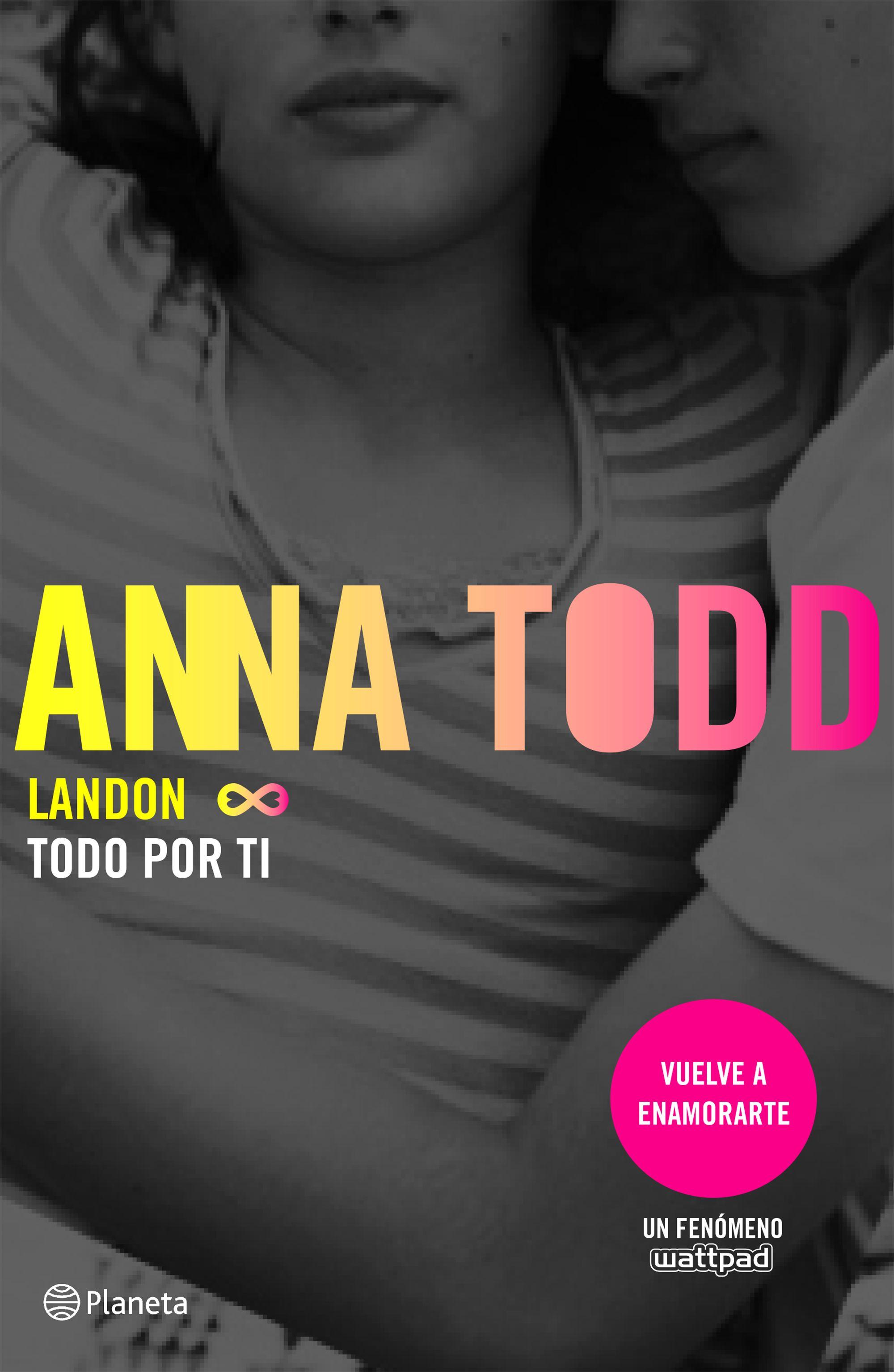 Landon Todo por ti - Anna Todd Portada