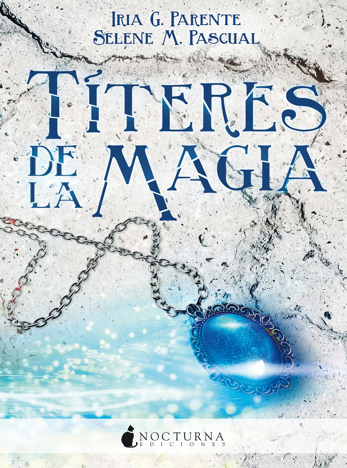 Titeres de la Magia - Iria G. Parente y Selena M. Pascual Portada