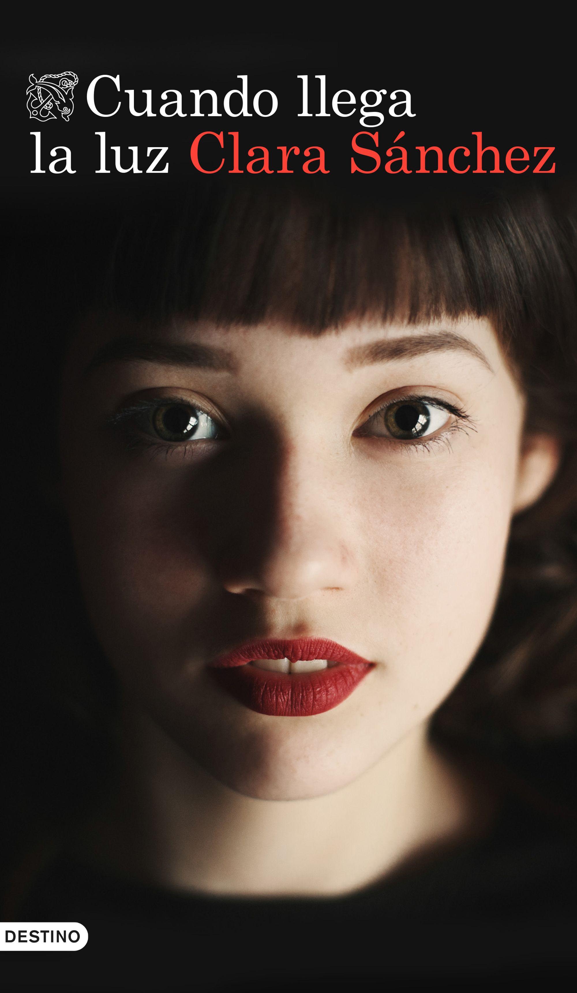 Cuando llega la luz - Clara Sanchez Portada
