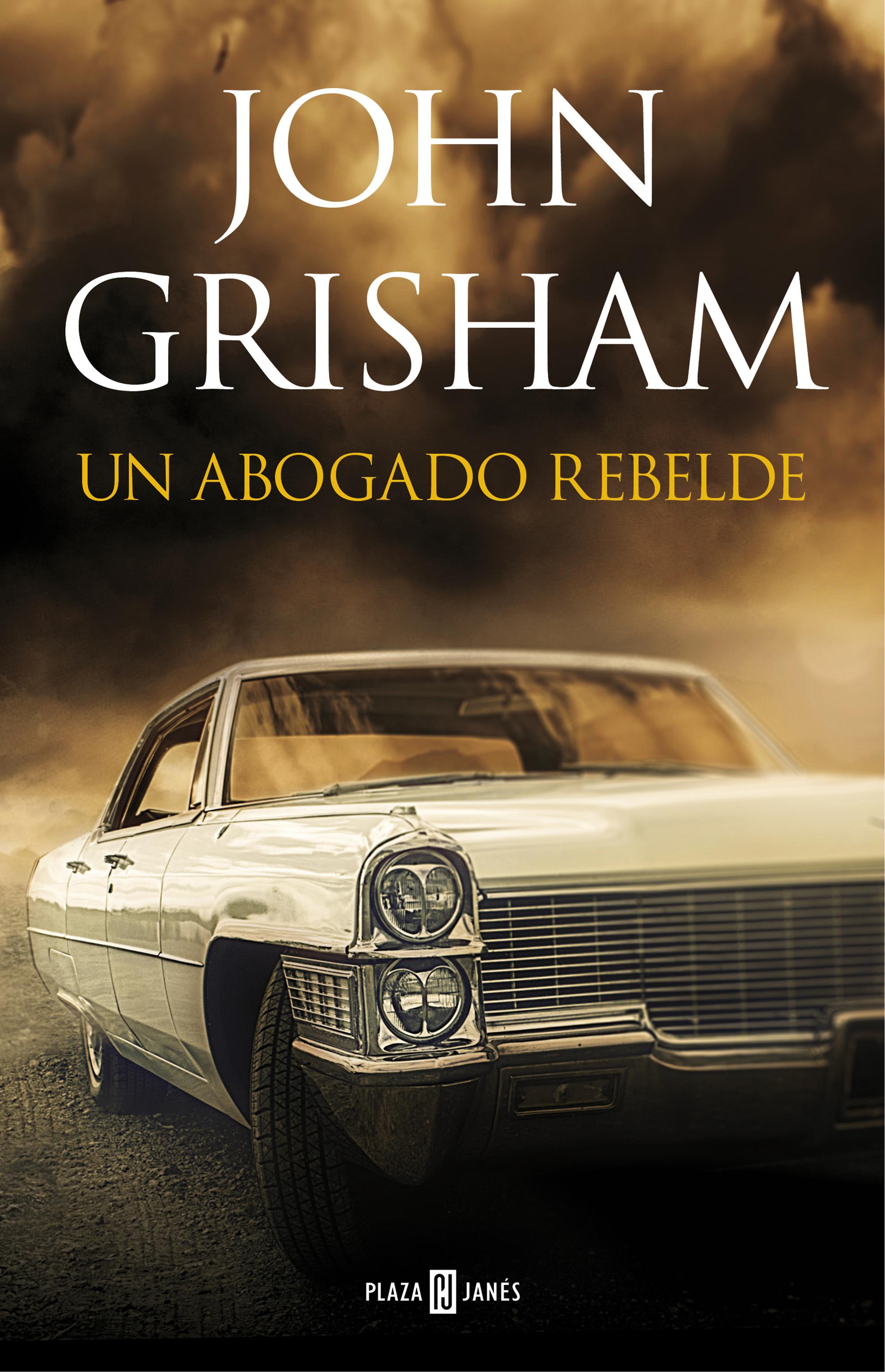 un-abogado-rebelde-john-grisham-portada
