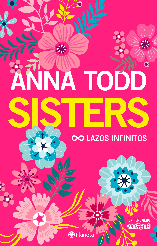 Resultado de imagen de Sisters, Anna Todd